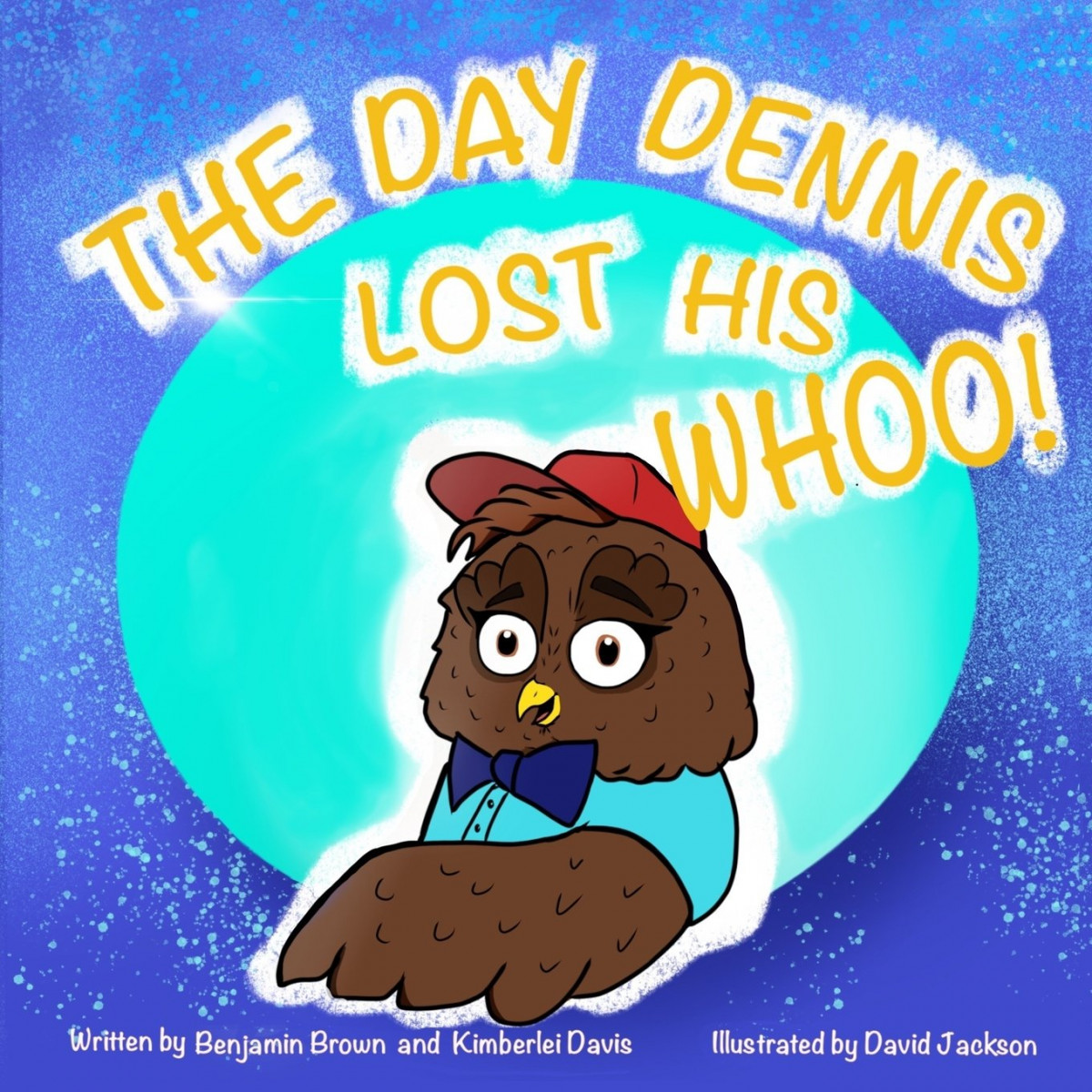The Day Dennis Lost His Whoo!
